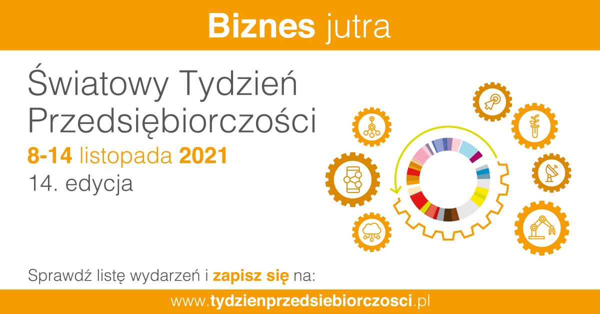 Zdjęcie do wiadomości: Światowy Tydzień Przedsiębiorczości 2021