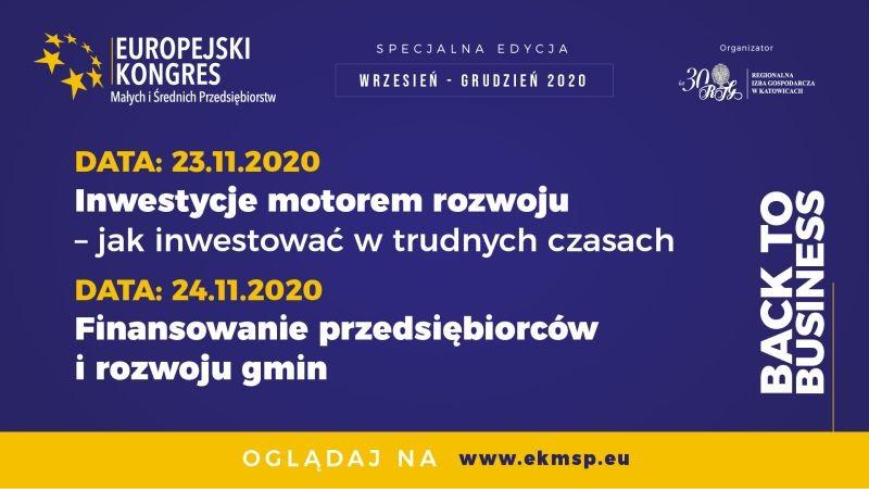 Zdjęcie do wiadomości: Europejski Kongres MŚP BACK TO BUSINESS - 23-24 listopada 2020 r.