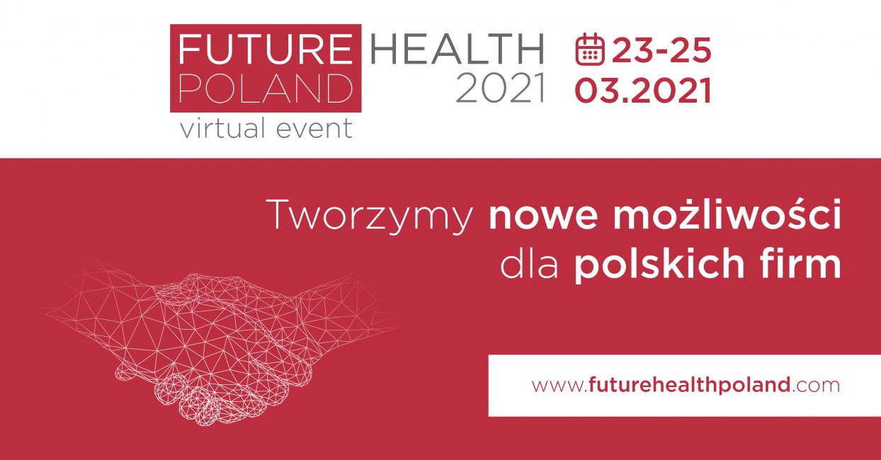 Zdjęcie do wiadomości: Zaproszenie do udziału w wydarzeniu Future Health Poland 2021
