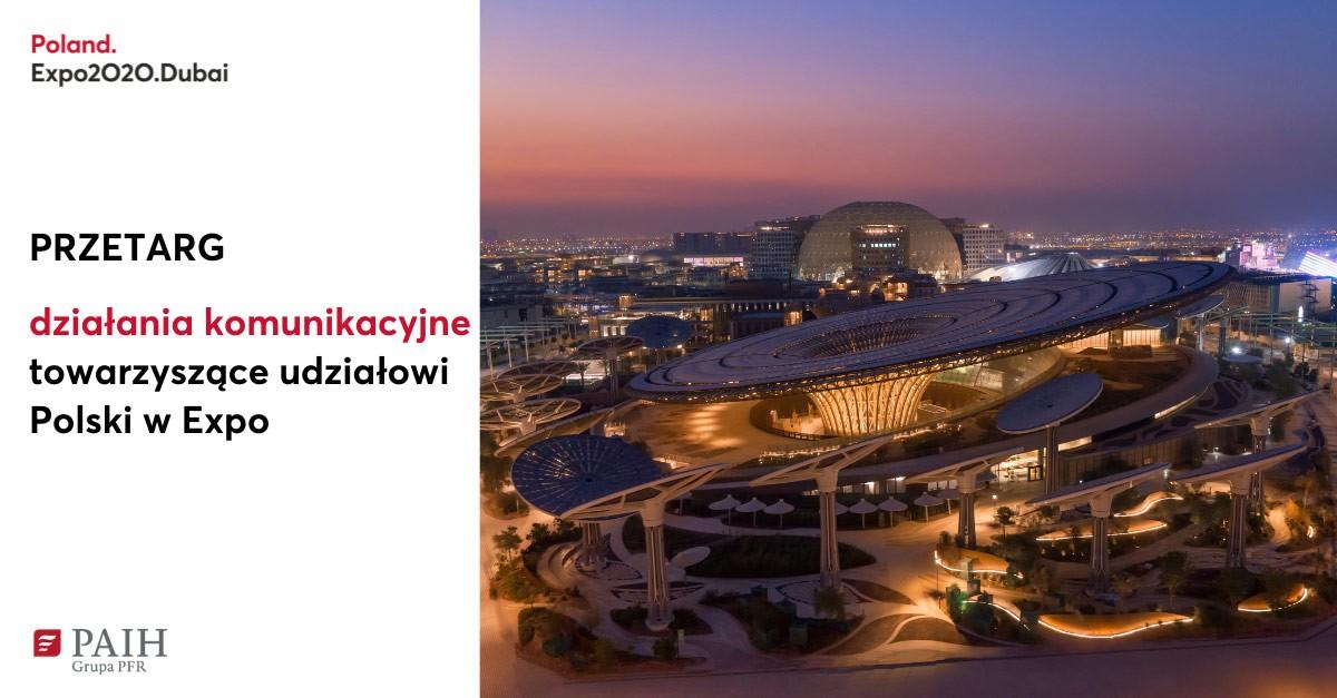 Zaproszenie do przetargu, działania komunikacyjne EXPO DUBAI