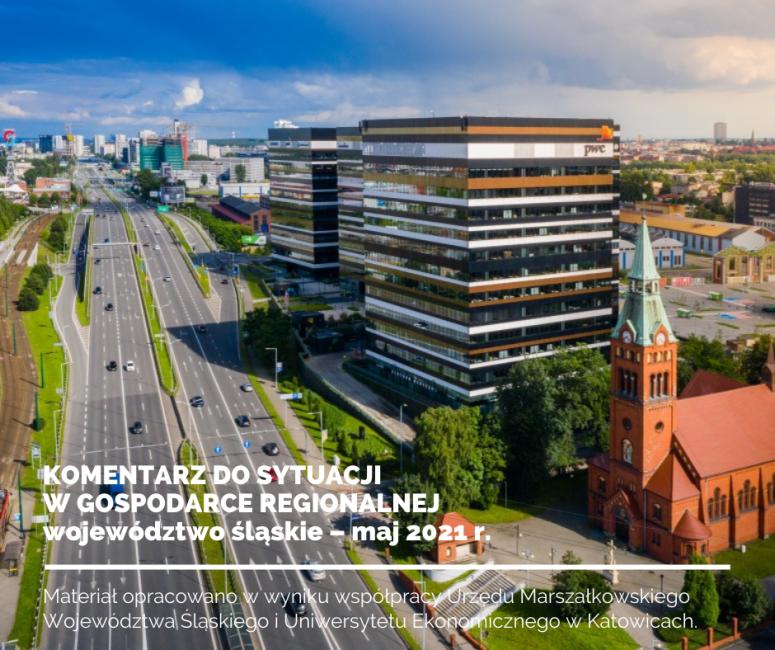Zdjęcie do wiadomości: Sytuacja w gospodarce regionalnej województwa śląskiego maj 2021 r. – raport monitorujący