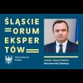 Zdjęcie Marszałka Województwa Śląskiego oraz napis Śląskie Forum Ekspertów